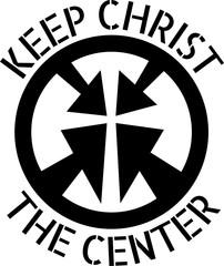Keep Christ the Center