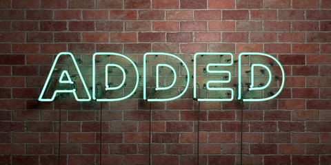 ADDED - fluorescent Neon tube Sign on brickwork - Front view - 3D rendered royalty free stock picture. Can be used for online banner ads and direct mailers..