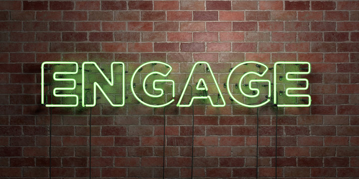 ENGAGE - fluorescent Neon tube Sign on brickwork - Front view - 3D rendered royalty free stock picture. Can be used for online banner ads and direct mailers..
