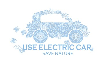 Typography banner Use electric car, save nature, blue stylized flowers doodle car on white, stock vector illustration