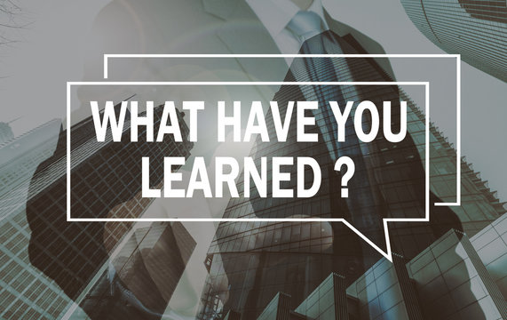 business communication concept: what have you learned?