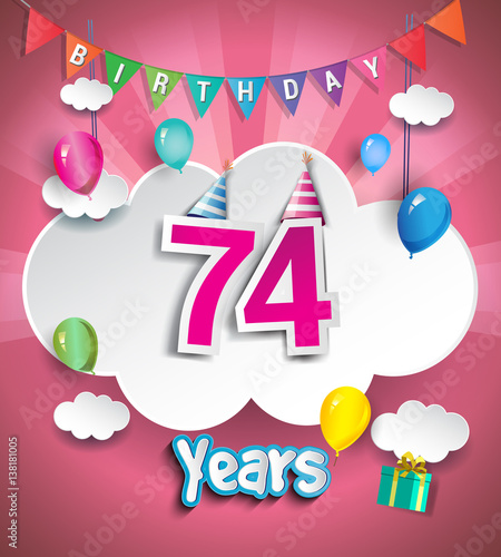 """Birthday Celebration Chicago Style: """"74 Years Birthday Celebration Design, With Clouds And"""