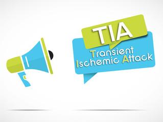 megaphone : TIA (Transient Ischemic Attack)