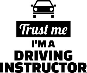 Fototapete - Trust me I am a Driving instructor
