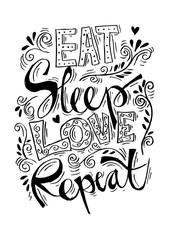 Eat, sleep , love and repeat postcard. Ink illustration. Modern brush calligraphy.
