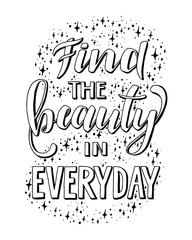 Find the beauty in everyday.