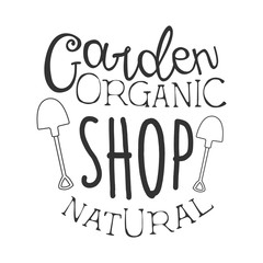 Garden Natural Organic Shop Black And White Promo Sign Design Template With Calligraphic Text