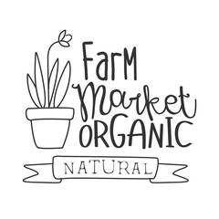 Natural Organic Farm Market Black And White Promo Sign Design Template With Calligraphic Text
