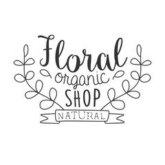 Natural Floral Organic Shop Black And White Promo Sign Design Template With Calligraphic Text