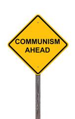 Caution Sign - Communism Ahead