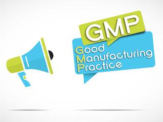 megaphone : GMP (Good manufacturing practice)