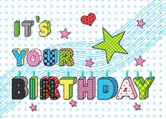 Graphic birthday greeting tht is abstract letters each with their own pattern.  Curved lines in background along with stars and a heart decorations.