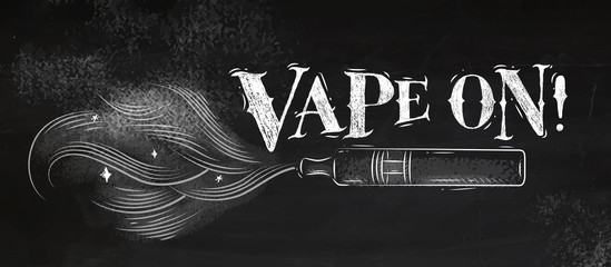 Poster electronic cigarette, vaporizer with smoke cloud in vintage style lettering vape on drawing with chalk on chalkboard background