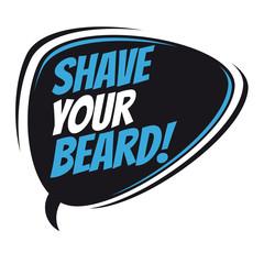 shave your beard retro speech balloon