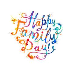 Happy Family day! Splash paint