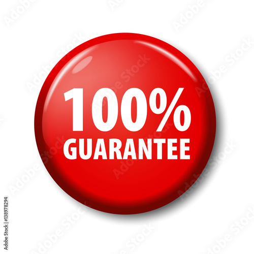 Bright Red Button With Words 100 Guarantee Warranty Circle Label