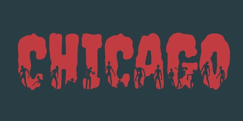 Chicago city name and zombie silhouettes on them. Halloween theme background