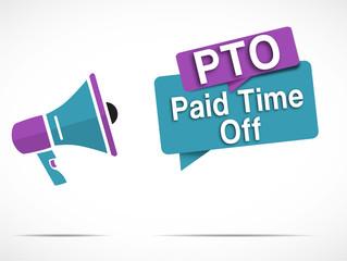 megaphone : PTO