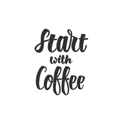 Start with Coffee Lettering