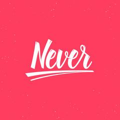 Never Lettering