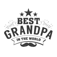 Isolated Grandparents day quotes on the white background. To the best grandpa. Congratulations granddad label, badge vector. Grandfathers s elements for your design