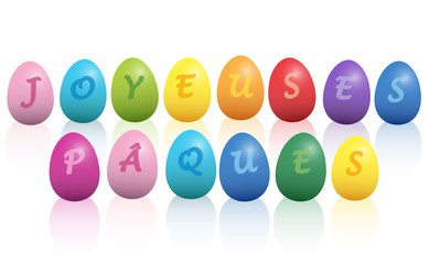 JOYEUSES PÂQUES - Happy Easter french phrase - written with colorful easter eggs. Isolated vector illustration on white background.