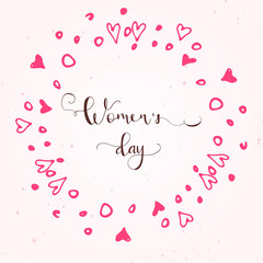 Greeting card - International Happy Women's Day. 8 March holiday background with lettering