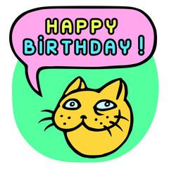 Happy Birthday! Cartoon Cat Head. Speech Bubble. Vector Illustration.