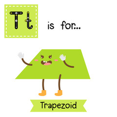 Letter T cute children colorful geometric shapes alphabet tracing flashcard of Trapezoid for kids learning English vocabulary.