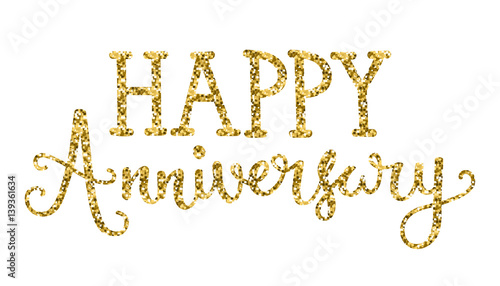 Quot Happy Anniversary Hand Lettering Gold Glitter Icon Quot Stock