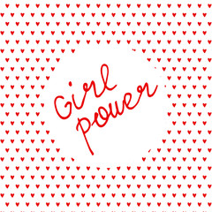Hand written lettering Girl Power. Hand drawn card, poster, postcard, t-shirt apparel design.