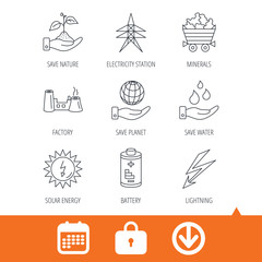 Save nature, planet and water icons. Minerals, lightning and solar energy linear signs. Battery, factory and electricity station icons. Download arrow, locker and calendar web icons. Vector