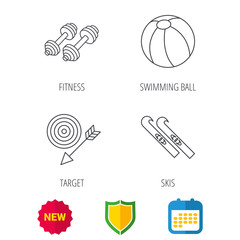Sport fitness, swimming ball and skis icons. Target with arrow linear sign. Shield protection, calendar and new tag web icons. Vector