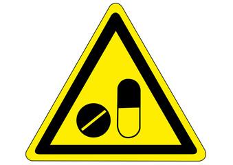 Schild Gefahr durch Medikamente