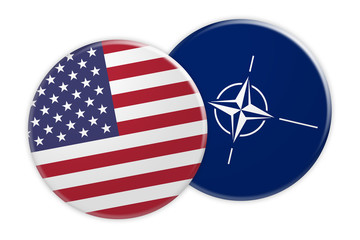 Politics News Concept: US Flag Button On NATO Flag Button, 3d illustration on white background
