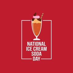 National Ice Cream Soda Day Vector Illustration. Suitable for greeting card, poster and banner.