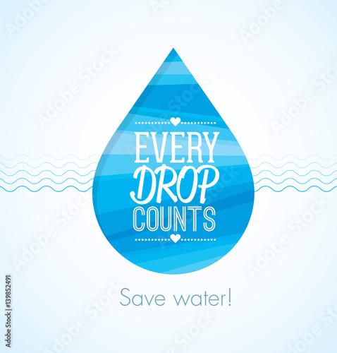 Saving every drop essay