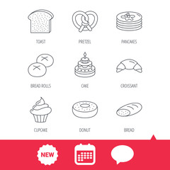 Croissant, pretzel and bread icons. Cupcake, cake and sweet donut linear signs. Pancakes, toast and bread rolls flat line icons. New tag, speech bubble and calendar web icons. Vector