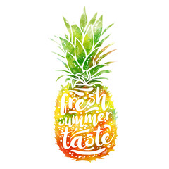poster with watercolor silhouette of a pineapple, tagline fresh summer taste. Print t-shirt, graphic element for your design. Vector illustration.