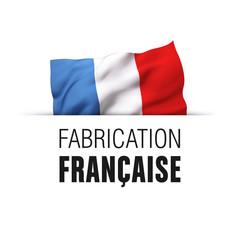 Fabrication française - Label