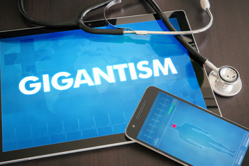 Gigantism (endocrine disease) diagnosis medical concept on tablet screen with stethoscope