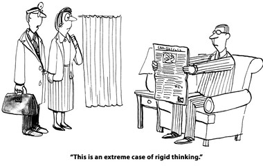Cartoon about a doctor prescribing that the man has a case of 'rigid thinking'.