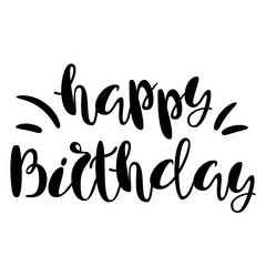 Inscription - Happy birthday. Lettering design. Handwritten typography. Vector