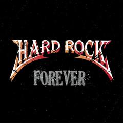 hard rock forever