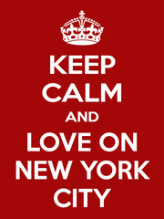 Vertical rectangular red-white motivation the love on New York City poster based in vintage retro style