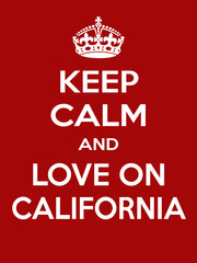 Vertical rectangular red-white motivation the love on California poster based in vintage retro style
