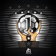 Two hands hold soccer ball with number one. Sport logo for any football team or competition