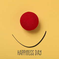 funny face and text happiness day