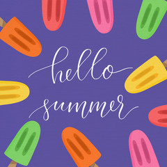 Hello summer poster with calligraphy sign and hand drawn popsicles.