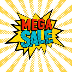 Mega Sale comic style vector card. Cartoon star with Mega Sale text on yellow and white rays background. Pop art style, shoping and sale retro card